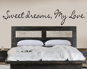 Sweet Dreams My Love -Vinyl Lettering wall words family bedroom nursery kids art decals stickers decal graphics Home decor itswritteninvinyl