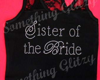 Sister of the Bride Rhinestone Tank, Sister of the Bride Tee, Sister of the Bride Shirt, Sister of the Bride Bling, Sister of the Bride plus