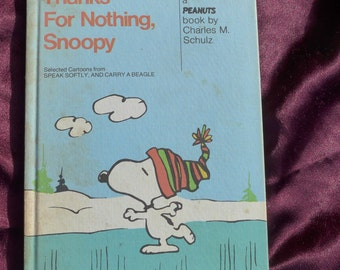 Thanks for Nothing Snoopy / 1975 / Charles Schulz