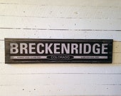 "Large ""Breckenridge Colorado"" Handcrafted Rustic Wood Sign - Original Alpine Graphics Design - 3 Sizes - 1017"