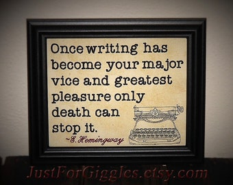 """Gift for writer Ernest Hemingway Quote """" Writing """"  8x10 inch Framed Embroidery Blogger Blog admin Media Lit major author encouragement sign"""