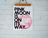 Real Letterpress Print Song Lyrics Pink Moon