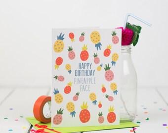 Pineapple Happy Birthday Card - Birthday Card - Pineapple - Funny Birthday Card - Fruit Pun Card - Friend Birthday Card - Food Lover Card