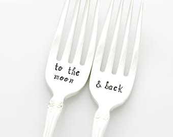 To The Moon & Back. Hand stamped Wedding Forks. Stamped silverware by Milk and Honey. Engagement Gift Idea.