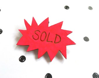 SOLD Neon Wooden Pin Badge, Laser Cut Birch Wood, Wooden Brooch, Made in uk - funny shop sign badge