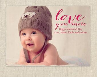 Love you more Valentine. photo valentine cards