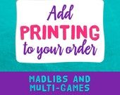AD LIBS - Add Printing To Your Order (Two Sided Designs Only)