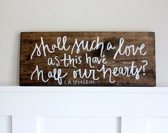 CH Spurgeon Quote // handpainted wooden sign //