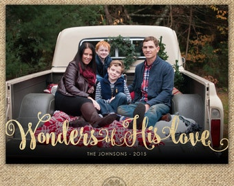 Religious Holiday Card - Wonders of His Love - Christian Christmas Card - Gold Foil - Printable File Xmas Religious - Scripture - Photo Card