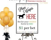 Kentucky Derby Party - Preakness - Belmont Stakes - Horse Racing Betting Sign - Printable - 5 x 7