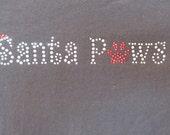 Rhinestone Shirt Santa Paws for Dog or Pet Mom