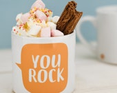 Children's Mug - You Rock - Positive Mug Gift for Kids