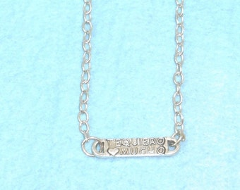 I Love You Very Much Necklace /  Te Quiero Mucho Necklace /  Spanish / women's jewelry / teen Jewelry / girls  Jewelry / jewelry