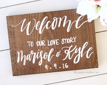 Welcome to Our Love Story Sign, Rustic Wooden Wedding Sign, Personalized Welcome Sign, Keepsake Sign | 11x8