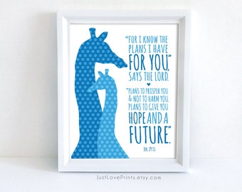 For I Know The Plans I Have For You - Jeremiah 29:11  - Christian Scripture Giraffe Nursery Art - 8x10 Print