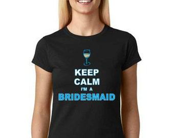 I'm a Bridesmaid T-Shirt