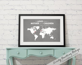 Custom Gift for Mom / Grandparent / Long Distance / The Love Between a Mother & Her Children Knows No Distance / WORLD Map /  8x10, 11x14