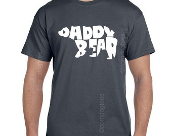 Dad Gifts from Son Fathers Day Gift Father's Day Gift Husband Gift Father Gift Gifts for Dad Daddy shirt Daddy tshirt Daddy Bear Shirt