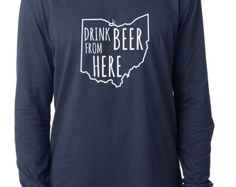 Craft Beer Ohio- OH- Drink Beer From Here™ Long Sleeve Shirt