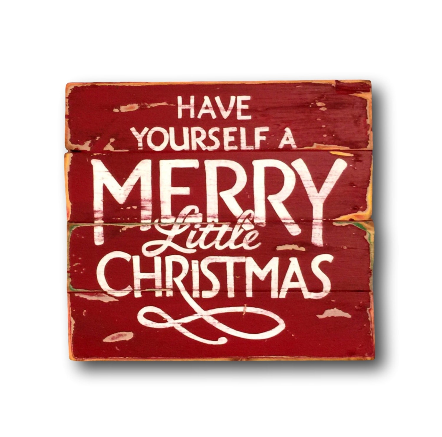 Have Yourself A Merry Little Christmas Sign / Christmas