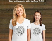 Mom and Me Coloring Book Page T-Shirt - Mom and Daughter Flower Set