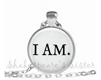 I AM - Inspirational Jewelry - I Am Necklace - Affirmation Jewelry - Pendant Necklace