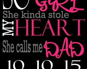So There's This Girl Who Kinda Stole My Heart Father from Daughter Art Print Canvas