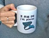 Mug Sirène Je peux pas j'ai piscine - Mug Procrastination - Mug Drôle