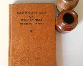The Observer's Book of Wild Animals of the British Isles. - observer books, brown, pocket, wildlife, country, gift, nature,