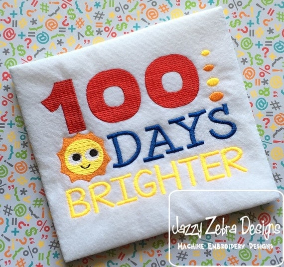 100 days brighter Saying Embroidery Design - 100 days of school embroidery design - school embroidery design