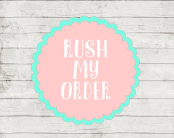Rush My Order- Guarantees Your Order Ships within 24 hours of purchse