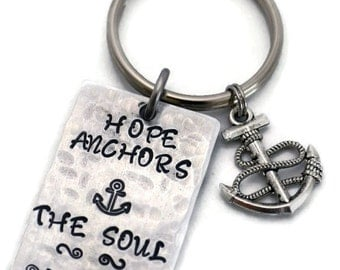 Stamped Aluminum Key Chain Hope Anchors The Soul, Engraved Key Ring Gifts Under 15,  Inspirational Gifts, Hammered Key Ring