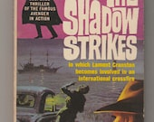 1964 The Shadow Strikes 1st Printing, Paperback Book. Maxwell Grant (Dennis Lynds). VG/FN. Belmont Books