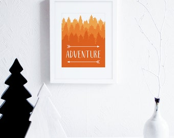 Adventure Art Printable, Arrows Art Print, Fall Art 8x10, Autumn Decor, Cabin Decor, Rustic Decor, Woodland Art Prints, Orange Nursery Art