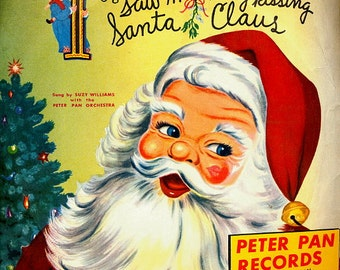 "Peter Pan 1953 ""Saw Mommy Kissing Santa Claus"" 45 Record in Sleeve"