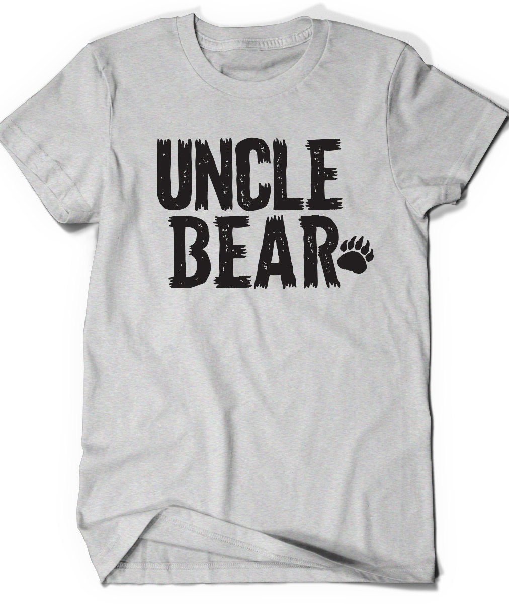 Uncle bear t shirt t shirt tee mens funny humor gift present for Bear river workwear shirts