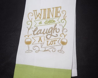 """Wine a Little Towel for your """"Winey"""" Friends"""