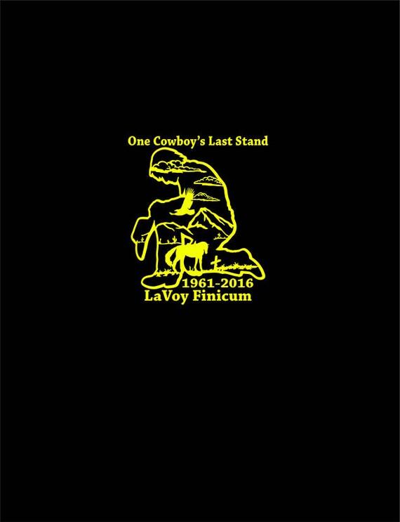 One Cowboy's Last Stand LaVoy Finicum US Constitutional Freedom Bumper Sticker Auto Decal Car Stencil Laptop Window Sticker Vinyl