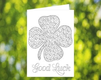 Good Luck Coloring Card: Clover - Coloring - St Patrick's Day Card - Printable St Patrick's Card - Printable Card - Lucky Card - Download