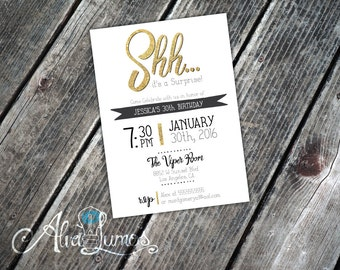 Shhh Surprise, Any Age Surprise Birthday Invitation - 21st, 30th, 40th, 50th, Surprise Birthday Party Invitation, gold, Birthday Printable
