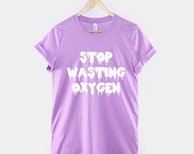 Pastel Goth Shirt - Stop Wasting Oxygen Pastel Goth Clothing Mint Orchid Purple Light Pink Blue Clothing T-Shirt