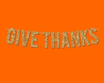 "Gold Sparkly ""Give Thanks"" Banner - Digital Printable Instant Download"