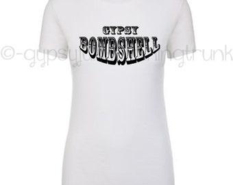 Gypsy Bombshell Shirt - Gypsy Top - Boho Style Shirt - Hippie Shirt - Bombshell Shirt - Gifts for Her - Brand New - Gypsy Bombshell Top