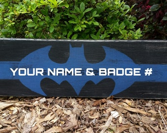 Thin Blue Line Batman with Last Name and Badge Number - Batman Sign Police Edition