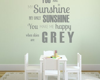 You Are My Sunshine- Vinyl Wall Decal Quote