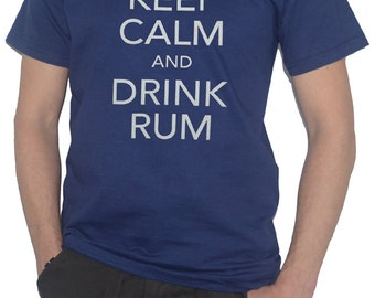 Rum T-Shirt - Keep Calm and Drink RUM - Funny Dark Rum Alcohol Top Tee