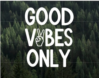 Good Vibes Vinyl Decal | Car Decal | Laptop Decal | Yeti Decal | Water Bottle Decal | MacBook Decal | Peace | Peace Sign | Good Vibes