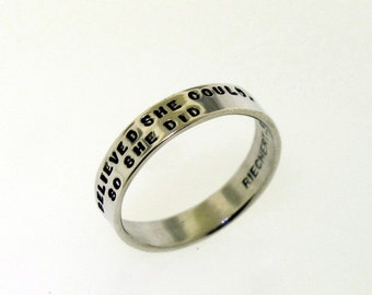 Silver Hand Stamped Ring, She Believed She Could, So She Did