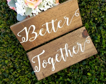 Better Together Signs Rustic Chair Signs Wood Wedding Signs Photo Props Shabby Chic Woodland Wedding Signs Rustic Wedding Signs