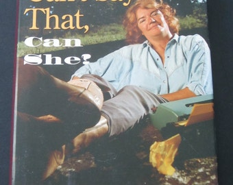 Molly Ivins Can't Say That, can she?, vintage book, political humor, Texas